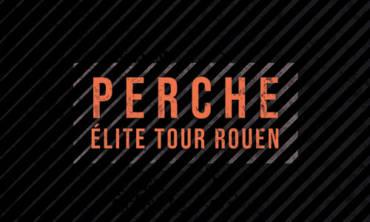 Le Perche Elite tour de Rouen à ne pas manquer